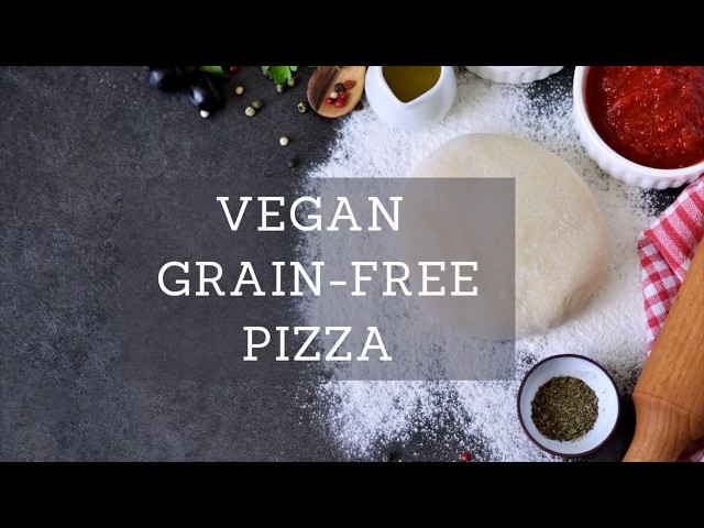 Quarantine Cuisine: Grain Free Vegan Pizza Recipe