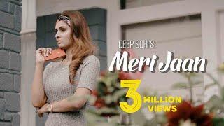 meri-jaan-deep-sohi-new-punjabi-songs-2018-latest-punjabi-songs-2018