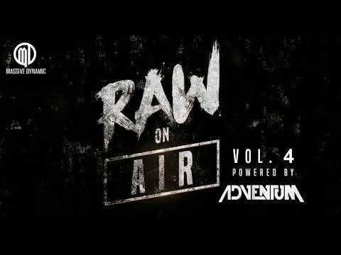RAW ON AIR Vo. 4 - YOUR HARDSTYLE RADIO [pres. by Massive-Dynamic]