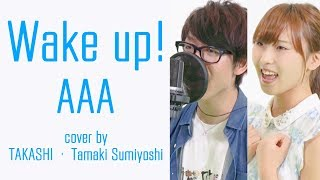 wake up aaa cover by takashi・住吉珠貴 one piece op 17