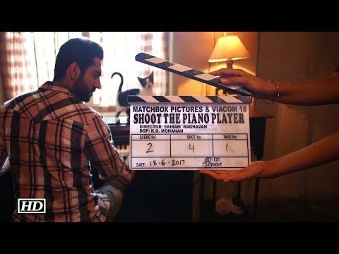 Ayushmaan's NEXT'Shoot The Piano Player'