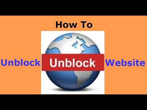 How to Unblock Website 2018| Google Chrome  Windows 7/8/10 | proxy Site | Tor browser | Ultra surf