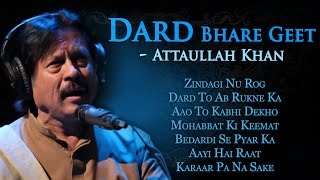 Dard Bhare Geet | Attaullah Khan Sad Songs | Popular Pakistani Romatic Songs