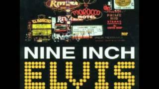 Nine Inch Elvis - Viva Las Vegas