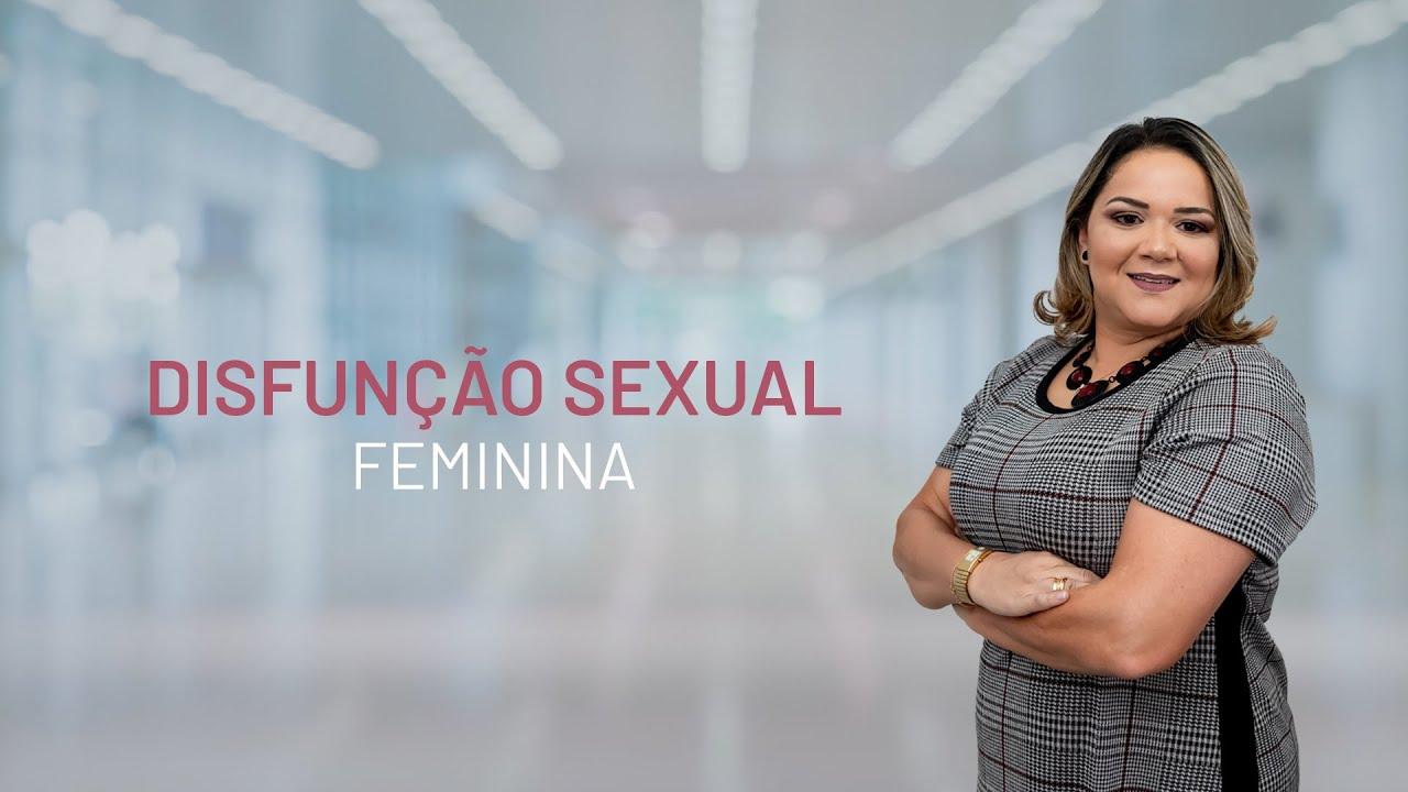 Disfunção Sexual Feminina | Dra. Barbara Andrade