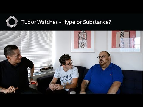 Tudor Watches - Hype or Substance ?  - feat: TGV and Theo and Harris