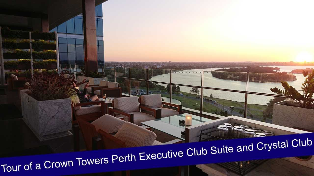 Tour Of A Crown Towers Perth Executive Club Room And Crystal Club 19 January 2020 Youtube