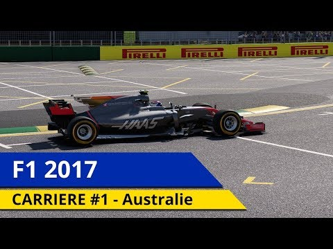 F1 2017 - CARRIERE #1 - HAASta la vista !