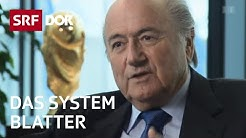 Sepp Blatter und die FIFA | Ende einer schillernden Ära | Doku | SRF DOK