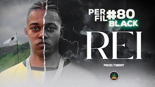 Perfil #80 - BLACK - REI (Prod. Tibery)