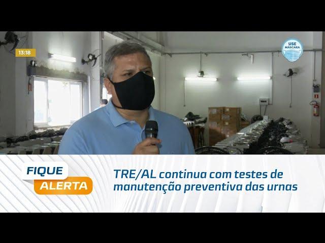 Eleições 2020: TRE/AL continua com testes de manutenção preventiva das urnas