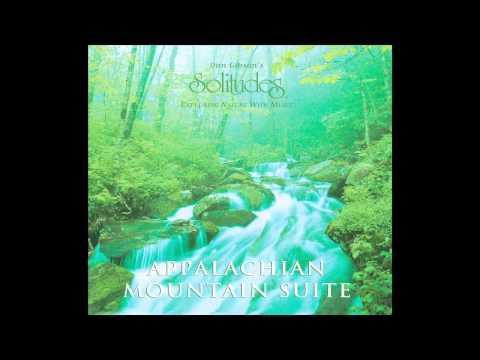 Appalachian Mountain Suite - Dan Gibson's Solitudes