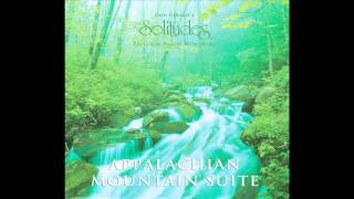 Appalachian Mountain Suite - Dan Gibson s Solitudes