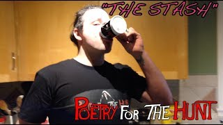 The Stash | Poetry for the Hunt