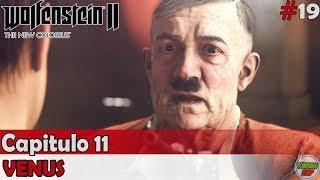 Wolfenstein 2 The New Colossus | Capitulo 11 | Venus | Sin comentarios En español