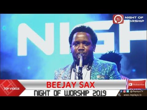 Download BEEJAY SAX PRAISE | NIGHT OF WORSHIP 2019