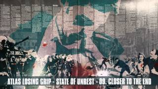 Atlas Losing Grip - Closer To The End