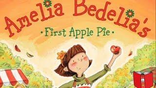 Amelia Bedelia First Apple Pie by Herman Parish - Kids Books Read Aloud