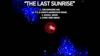 Chris Oblivion - The Last Sunrise (T.H. & Donito Agressive Remix)