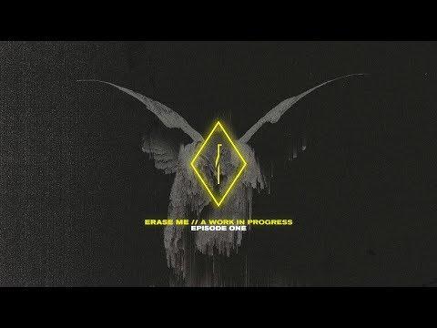 UØ: ERASE ME // A WORK IN PROGRESS EP.1
