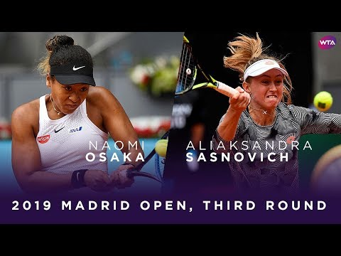 Naomi Osaka vs. Aliaksandra Sasnovich | 2019 Madrid Open Third Round | WTA Highlights