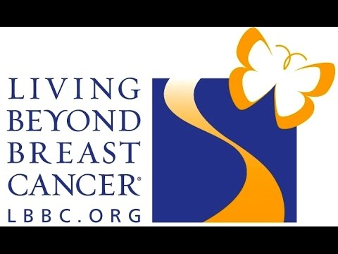 Living Beyond Breast Cancer: Information, Connection, Support