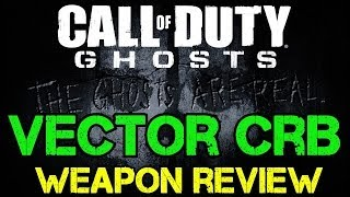 Ghosts Tactical - Vector CRB SMG Review