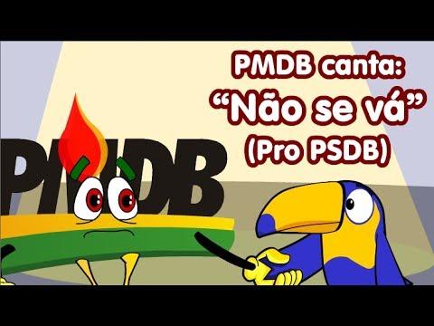 PMDB canta para que o PSDB não se vá!