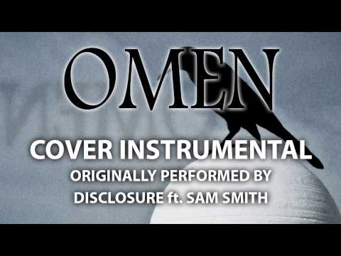Omen (Cover Instrumental) [In the Style of Disclosure ft. Sam Smith]