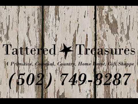 Tattered Treasures Primitives   Home Decor Store In Louisville, KY