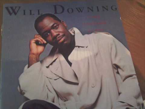 Will Downing- I Go Crazy