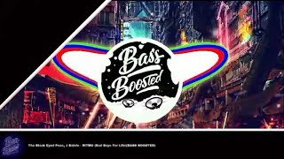 The Black Eyed Peas, J Balvin - RITMO (Bad Boys For Life)(BASS BOOSTED)
