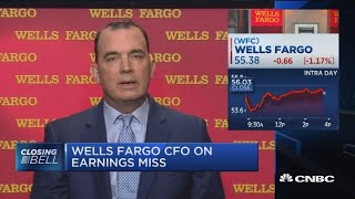 Wells Fargo CFO explains why his bank missed earnings