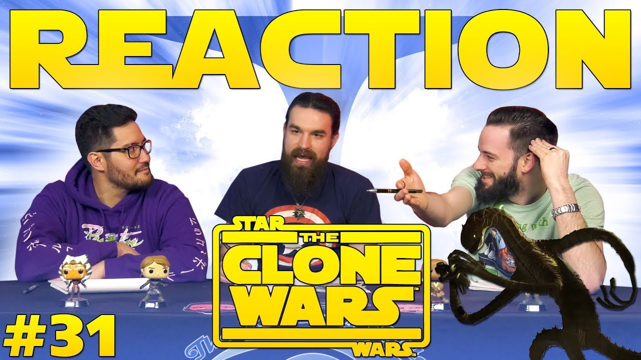 Star Wars: The Clone Wars #31 REACTION!!