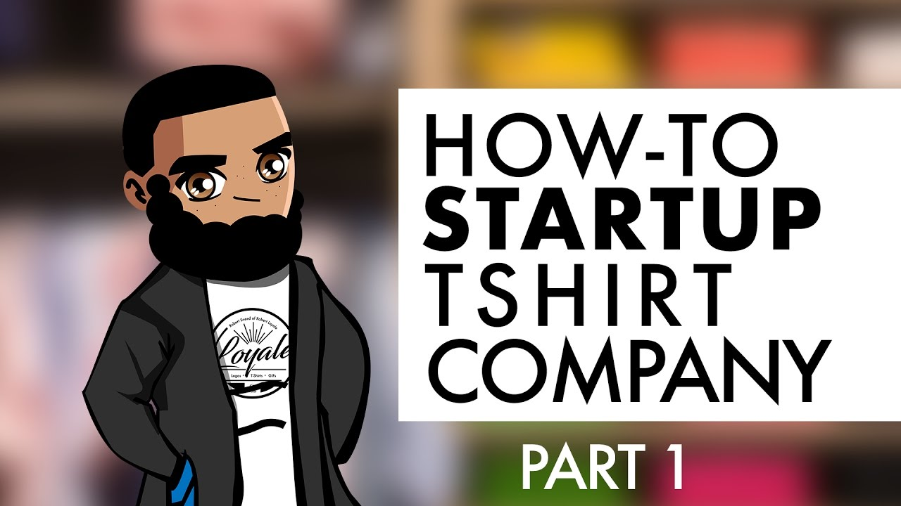2d1e61295 This is How You Start an Apparel (T-Shirt) Business | Part 1 - YouTube