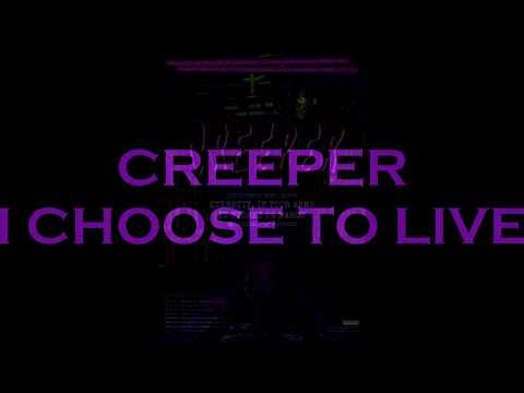 Creeper I Choose To Live lyric video