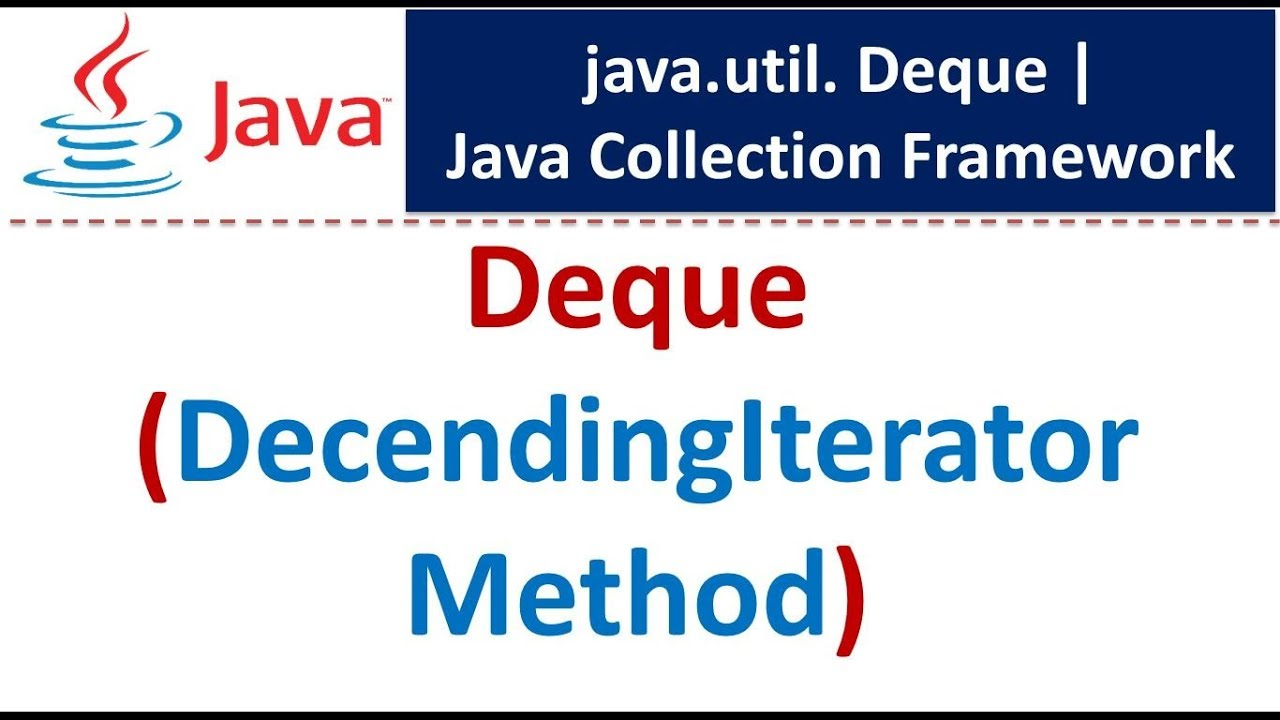 Java Collection Framework Deque Decendingiterator Method Youtube