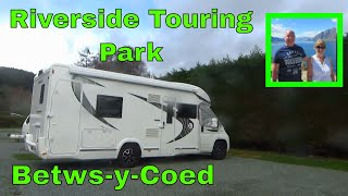 RIVERSIDE TOURING PARK, BETWS-Y-COED, North Wales