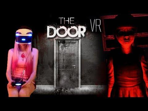 The Door VR Walkthrough Chapter 1 & 2 (PS4 PSVR) w/ commentary
