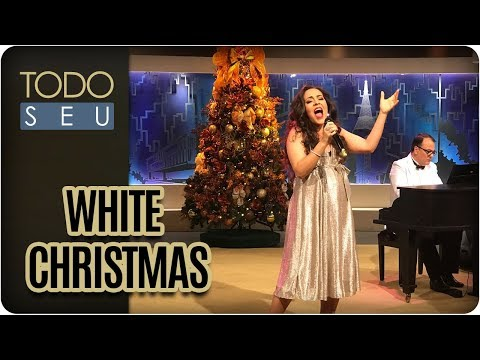 White Christmas | Carmen Monarcha - Todo Seu (24/12/17)