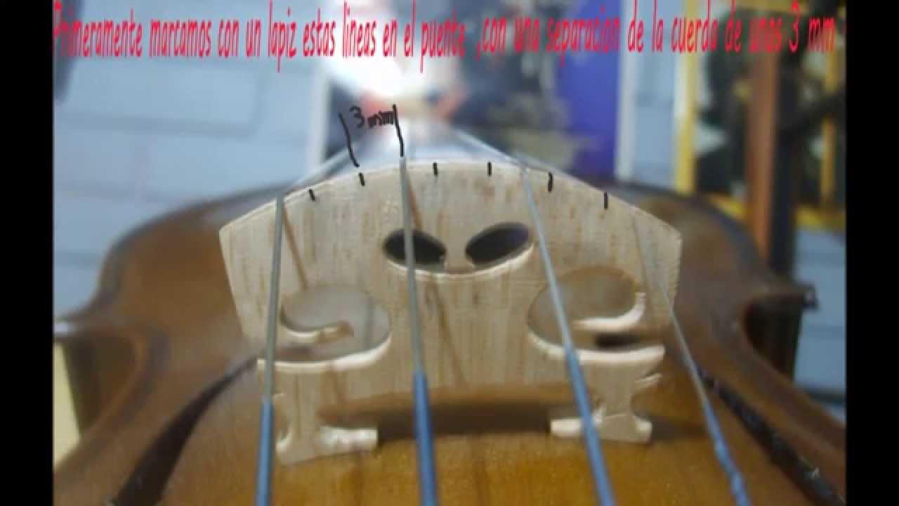 Video puente de violin youtube - Como colocar las cuerdas de un estor ...