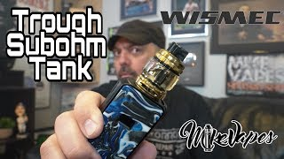 Trough Sub Ohm Tank By Wismec & Bloopers!