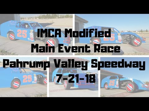 IMCA Main Event Race Pahrump Valley Speedway 7-21-18