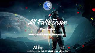 [Kara & Vietsub] All Falls Down - Alan Walker ft Noah Cyrus, Digital Farm Animals