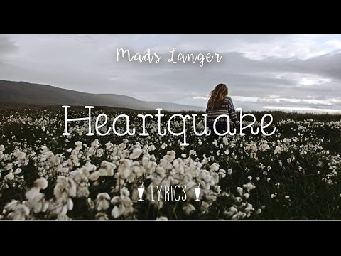 Mads Langer - Heartquake (Letras en Español e Inglés)   (Lyrics in Spanish and English)
