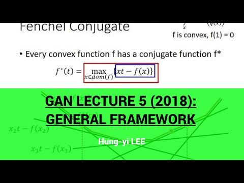 GAN Lecture 5 (2018): General Framework