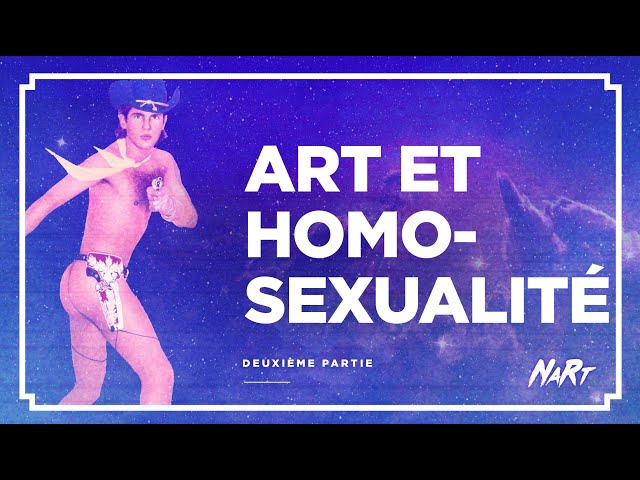 Art et homosexualité - partie 2