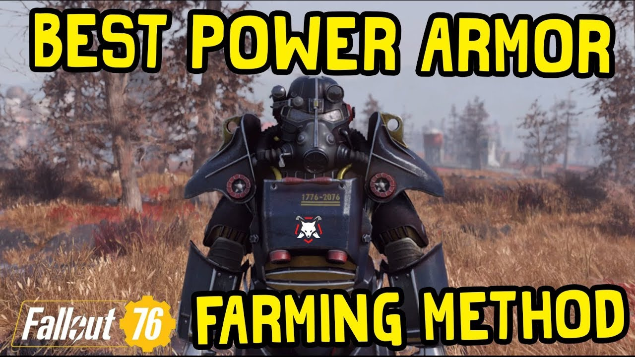 BEST POWER ARMOR FARMING METHOD IN Fallout 76 YouTube