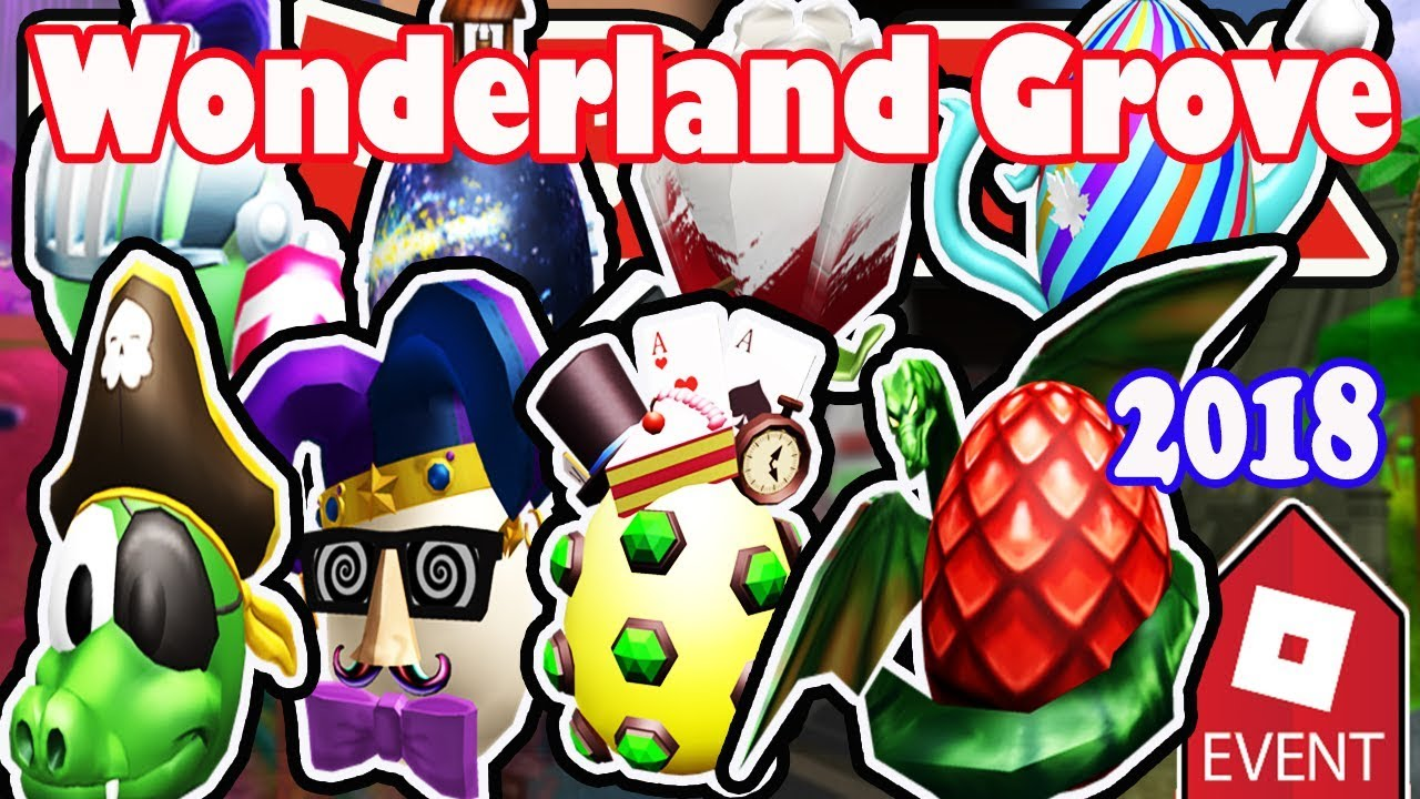 Roblox Egg Hunt Walkthrough Event How To Get All Eggs In Wonderland Grove Roblox Egg Hunt 2018 Full Walkthrough Youtube