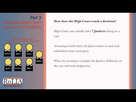 Part 3 - How the High Court Comes to a Decision